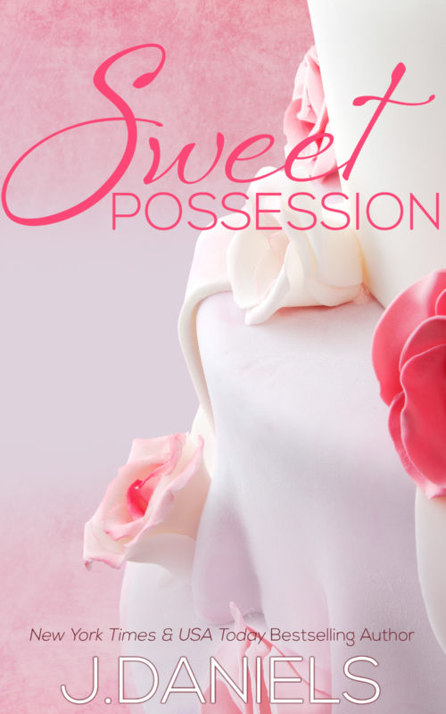 Sweet Possession by J Daniels