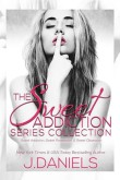 The Sweet Addiction Series Collection by J Daniels